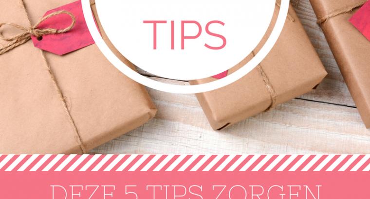 Deze vijf tips zorgen voor een Geluksgevoel